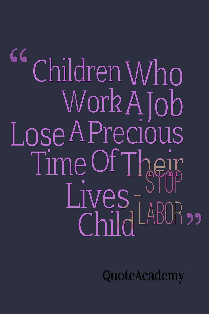 child labor quotes Inspirational Children Love Quotes
