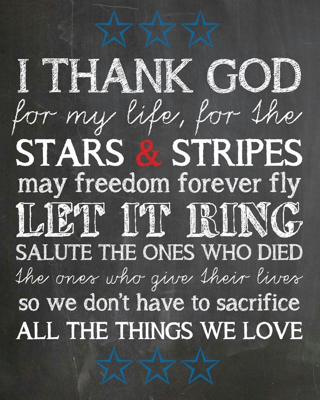I Thank God For My Life For The Stars And Stripes May Freedom