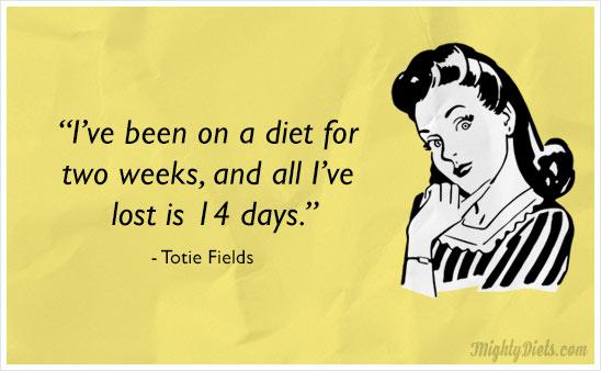 i've been on a diet for two weeks, and all i've lost is 14 ...