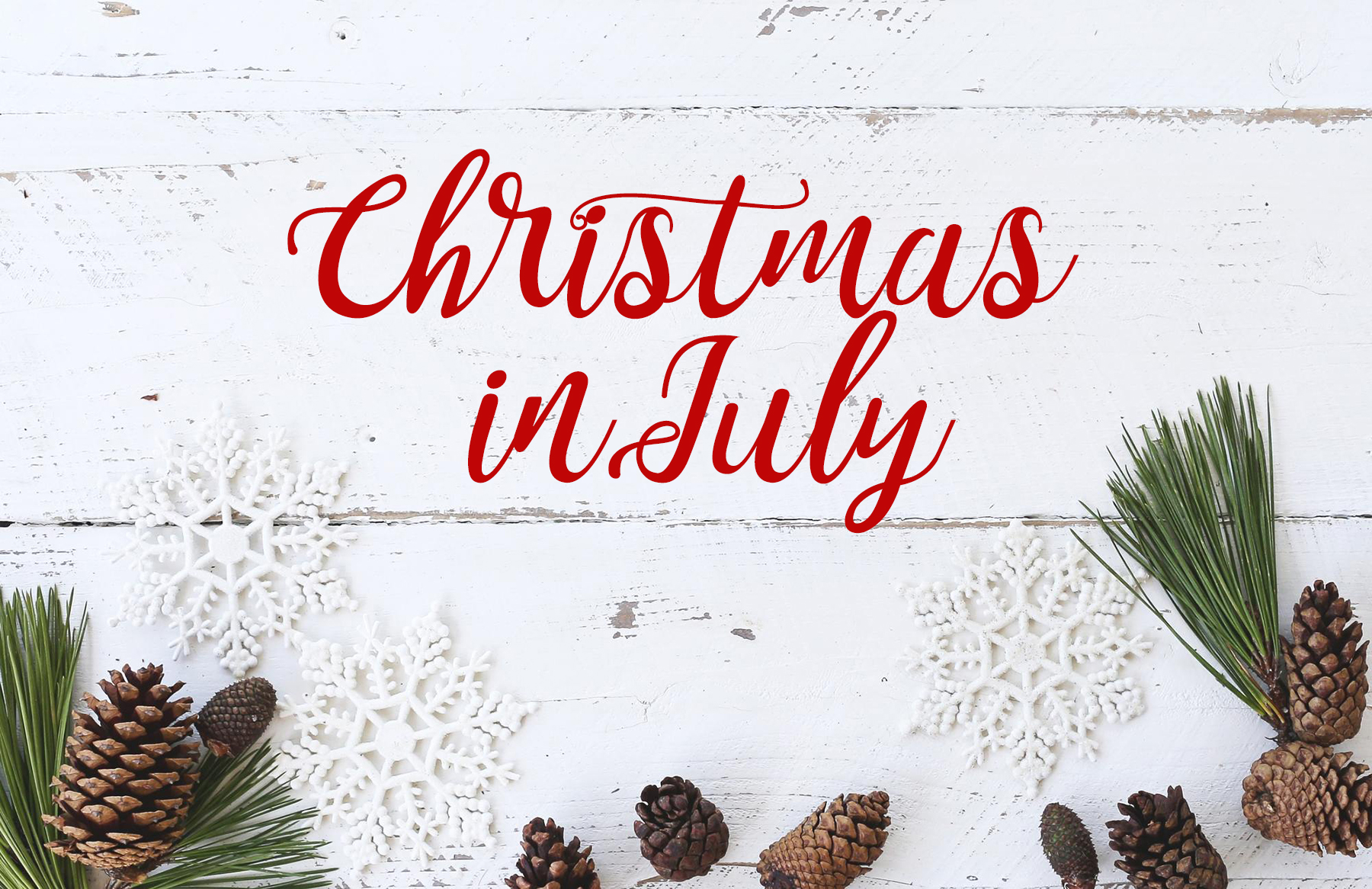 Christmas In July 2019 Images.Merry Christmas In July 2019
