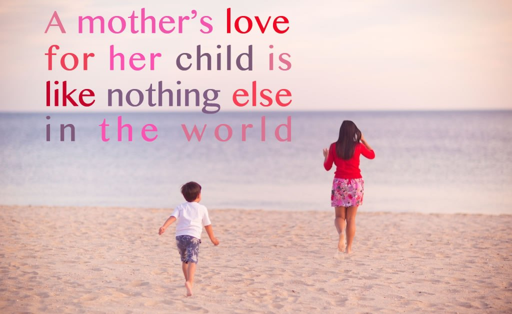 A Mother S Love For Her Child Is Like Nothing Else In The World